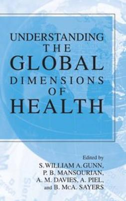 Davies, A. M. - Understanding the Global Dimensions of Health, e-bok