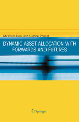 Lioui, Abraham - Dynamic Asset Allocation with Forwards and Futures, ebook