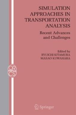 Kitamura, Ryuichi - Simulation Approaches in Transportation Analysis, ebook