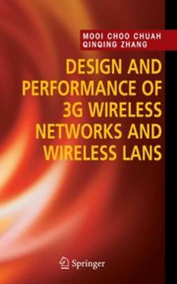 Chuah, Mooi Choo - Design and Performance of 3G Wireless Networks and Wireless Lans, ebook
