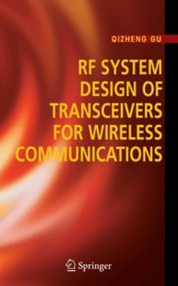Gu, Qizheng - RF System Design of Transceivers for Wireless Communications, e-kirja