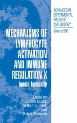 Gupta, Sudhir - Mechanisms of Lymphocyte Activation and Immune Regulation X, ebook
