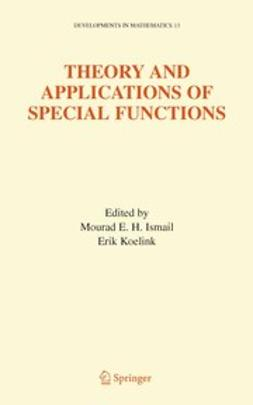 Ismail, Mourad E.H. - Theory and Applications of Special Functions, e-bok