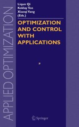 Qi, Liqun - Optimization and Control with Applications, ebook