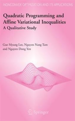 Lee, Gue Myung - Quadratic Programming and Affine Variational Inequalities, ebook