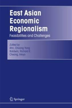 Ahn, Choong Yong - East Asian Economic Regionalism, ebook