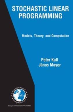 Kall, Peter - Stochastic Linear Programming, e-kirja