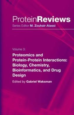 Waksman, Gabriel - Proteomics and Protein-Protein Interactions, ebook