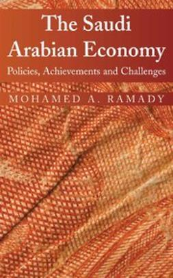 Ramady, M. A. - The Saudi Arabian Economy, ebook