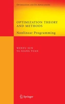 Sun, Wenyu - Optimization Theory and Methods, e-bok