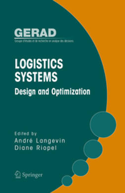 Langevin, André - Logistics Systems: Design and Optimization, ebook