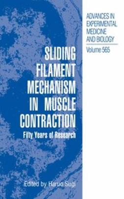 Sugi, Haruo - Sliding Filament Mechanism in Muscle Contraction, ebook