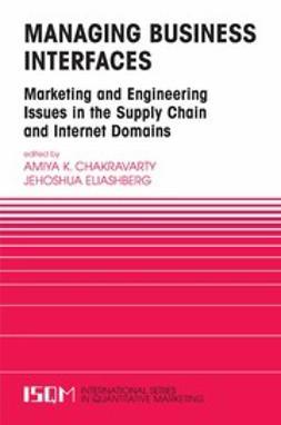 Chakravarty, Amiya K. - Managing Business Interfaces, ebook