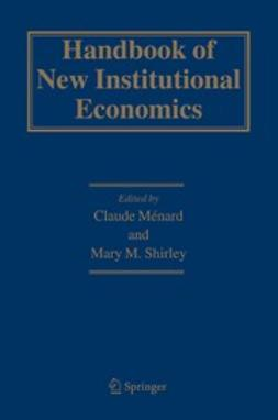 Menard, Claude - Handbook of New Institutional Economics, ebook