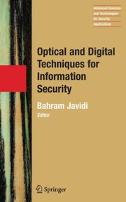 Javidi, Bahram - Optical and Digital Techniques for Information Security, ebook