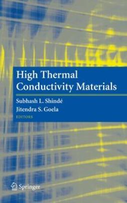 Goela, Jitendra S. - High Thermal Conductivity Materials, ebook