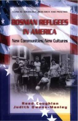 Coughlan, Reed - Bosnian Refugees in America, ebook