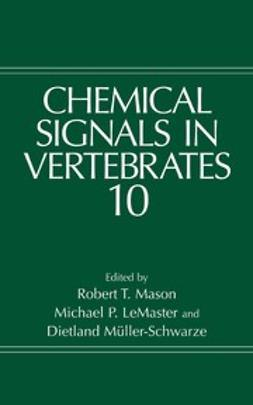 LeMaster, Michael P. - Chemical Signals in Vertebrates 10, ebook
