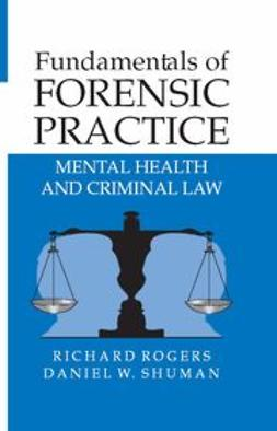 Rogers, Richard - Fundamentals of Forensic Practice, ebook