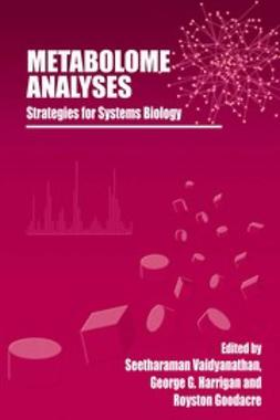 Goodacre, Royston - Metabolome Analyses: Strategies for Systems Biology, ebook