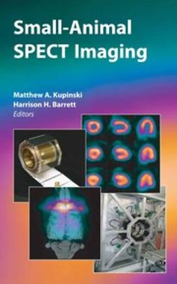Barrett, Harrison H. - Small-Animal Spect Imaging, ebook