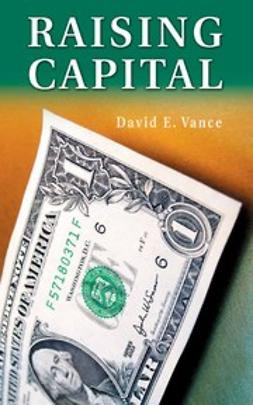 Vance, David E. - Raising Capital, ebook