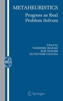 Ibaraki, Toshihide - Metaheuristics: Progress as Real Problem Solvers, ebook