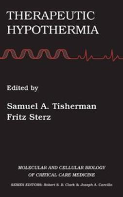 Tisherman, Samuel A. - Therapeutic Hypothermia, ebook