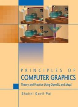 Govil-Pai, Shalini - Principles of Computer Graphics, e-bok