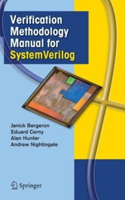 Bergeron, Janick - Verification Methodology Manual for SystemVerilog, e-bok