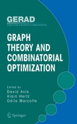 Avis, David - Graph Theory and Combinatorial Optimization, ebook