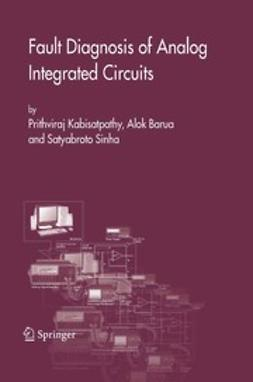 Barua, Alok - Fault Diagnosis of Analog Integrated Circuits, ebook