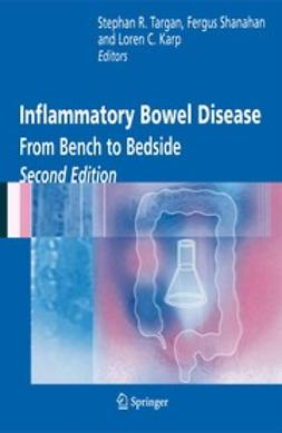 Targan, Stephan R. - Inflammatory Bowel Disease: From Bench to Bedside, ebook