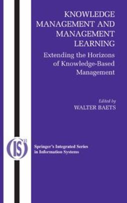 Baets, Walter - Knowledge Management and Management Learning, ebook