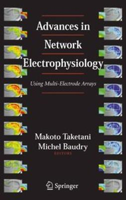 Baudry, Michel - Advances in Network Electrophysiology, ebook