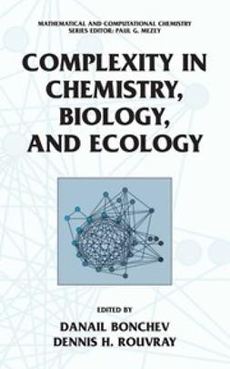 Bonchev, Danail - Complexity in Chemistry, Biology, and Ecology, ebook