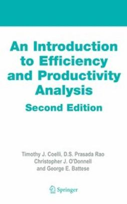 Battese, George E. - An Introduction to Efficiency and Productivity Analysis, ebook