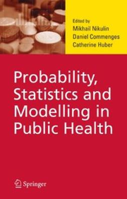 Commenges, Daniel - Probability, Statistics and Modelling in Public Health, e-bok