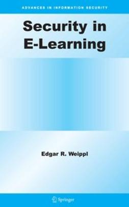 Weippl, Edgar - Security in E-Learning, ebook