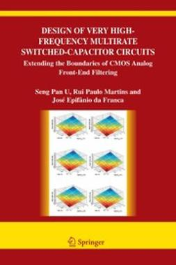 Franca, José Epifânio - Design of Very High-Frequency Multirate Switched-Capacitor Circuits, ebook