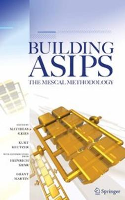 Gries, Matthias - Building ASIPS: The Mescal Methodology, ebook