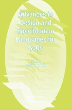 Boulet, Pierre - Advances in Design and Specification Languages for SoCs, e-bok