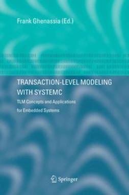 Ghenassia, Frank - Transaction Level Modeling with SystemC, ebook