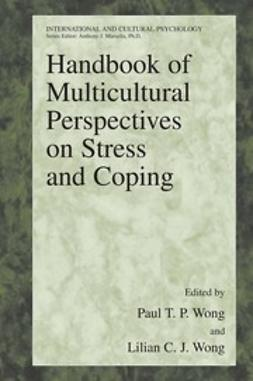 Wong, Lilian C. J. - Handbook of Multicultural Perspectives on Stress and Coping, e-kirja
