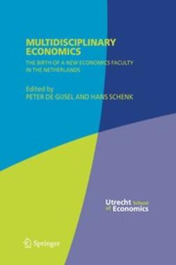 Gijsel, Peter - Multidisciplinary Economics, ebook
