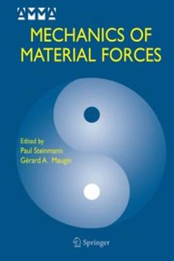 Maugin, Gérard A. - Mechanics of Material Forces, ebook