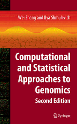 Shmulevich, Ilya - Computational and Statistical Approaches to Genomics, ebook