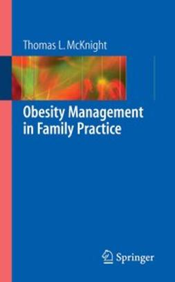 McKnight, Thomas L. - Obesity Management in Family Practice, ebook