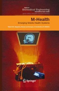 Istepanian, Robert S. H. - M-Health, ebook