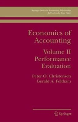 Christensen, Peter O. - Economics of Accounting, ebook